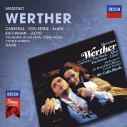 Sir Thomas Allen, Isobel Buchanan, José Carreras, Sir Colin Davis, Robert Lloyd, Orchestra of the Royal Opera House, Covent Garden, Frederica von Stade: Massenet: Werther - CD