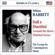 Babbitt: Soli E Duettini - CD