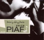 Édith Piaf: Sous Le Ciel De Paris - CD