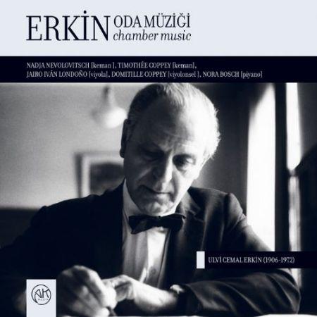 Nadja Nevolovitsch, Jairo Ivan Londono, Domitille Coppey, Nora Bosch, Timothee Coppey: Erkin: Oda Müziği - CD