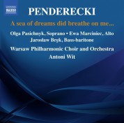 Antoni Wit: Penderecki: A Sea of Dreams Did Breath on Me - CD