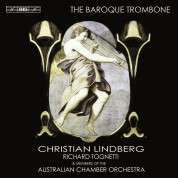 Christian Lindberg, Members of the Australian Chamber Orchestra, Richard Tognetti: The baroque Trombone - CD