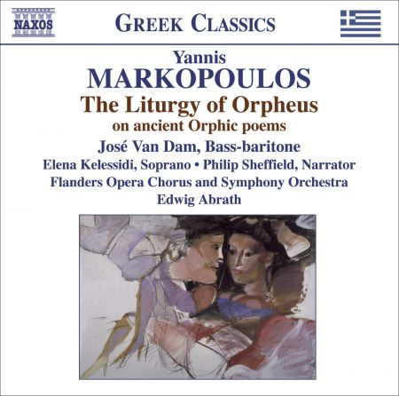 José van Dam: Markopoulos, Y.: Liturgy of Orpheus (The) - CD