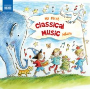 Çeşitli Sanatçılar: My First Classical Music Album - CD