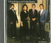 Alison Krauss, Union Station: Two Highways - CD