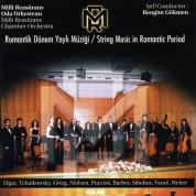 Çeşitli Sanatçılar: Romantik Dönem Yaylı Müziği - CD