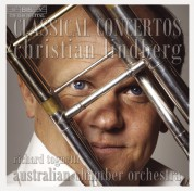 Christian Lindberg, Australian Chamber Orchestra, Richard Tognetti, Swedish Chamber Orchestra, Swedish Wind Ensemble: Classical Trombone Concertos - CD