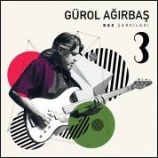 Gürol Ağırbaş: Bas Şarkıları 3 - CD