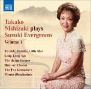 Takako Nishizaki Plays Suzuki Evergreens, Vol. 1 - CD