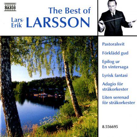 Swedish Chamber Orchestra: Larsson, Lars-Erik: The Best of Lars-Erik Larsson - CD