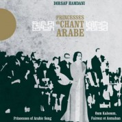 Dorsaf Hamdani: Princesses de Chant Arabe - CD