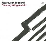 Jazzrausch Bigband: Dancing Wittgenstein - CD