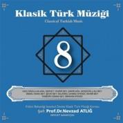 Nevzat Atlığ, Kültür Bakanlığı Devlet Klasik Türk Müziği Korosu: Klasik Türk Müziği 8 - CD
