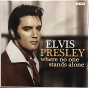Elvis Presley: Where No One Stands Alone - Plak