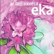 Eka: Ar Lazi Oxorco - CD