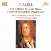 Purcell: Full Anthems / Music On the Death of Queen Mary - CD