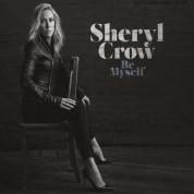Sheryl Crow: Be Myself - Plak
