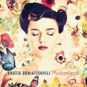 Khatia Buniatishvili: Motherland - Plak