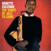Ornette Coleman: The Shape Of The Jazz To Come - CD