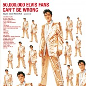 Elvis Presley: 50.000.000 Elvis Fans Can't Be Wrong - Plak