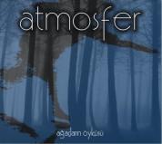 Atmosfer: Ağaçların Öyküsü - CD