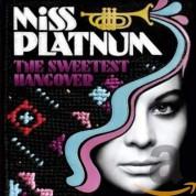 Miss Platnum: The Sweetest Hangover - CD