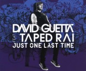 David Guetta, Taped Rai: Just One Last Time - Single