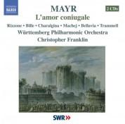 Christopher Franklin: Mayr: Amor Coniugale (L') - CD