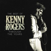 Kenny Rogers: The Best of Kenny Rogers: Through the Years - CD