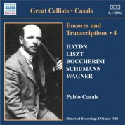 Casals, Pablo: Encores and Transcriptions, Vol. 4: Complete Acoustic Recordings, Part 2 (1916-1920) - CD
