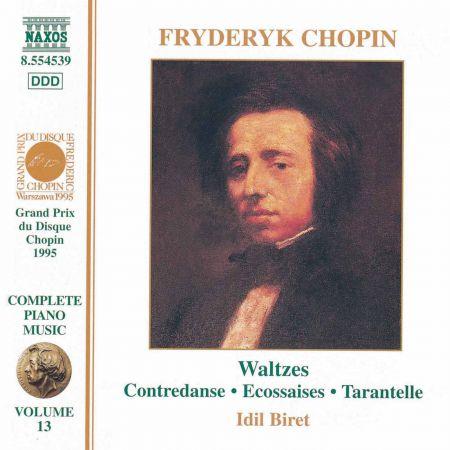 İdil Biret: Chopin: Waltzes, Nos. 1-19 / Ecossaises, Op. 72 / Tarantelle, Op. 43 - CD