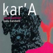 Banu Kanıbelli: Kara - CD