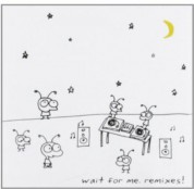 Moby: Wait For Me. Remixes! - CD