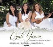 Oyalı Yazma: Harran'dan Harput'a Meşk - CD