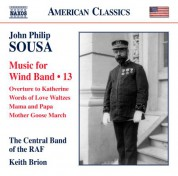 Keith Brion, Central Band of the Royal Air Force: Sousa: Music for Wind Band, Vol. 13 (Arr. Keith Brion for Wind Band) - CD