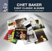 Chet Baker: Eight Classıc Albums - CD
