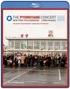 The New York Philharmonic, Lorin Maazel: The Pyongyang Concert /