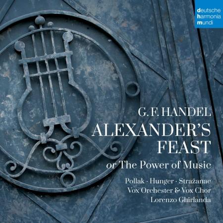Vox Orcherster and Vox Chor, Lorenzo Ghirlanda: Handel: Alexander's Feast Or The Power - CD