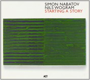 Simon Nabatov, Nils Wogram: Starting A Story - CD