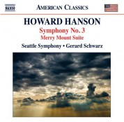 Gerard Schwarz: Hanson: Symphpony No. 3 - Merry Mount Suite - CD