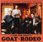 Yo-Yo Ma, Stuart Duncan, Edgar Meyer, Chris Thile: Not Our First Goat Rodeo - CD