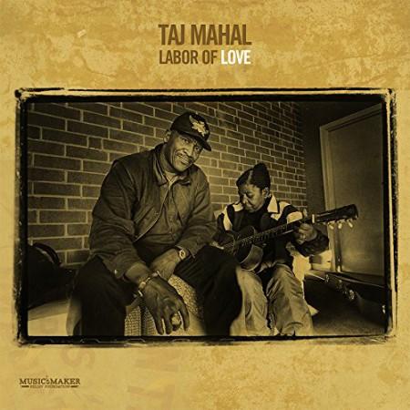 Taj Mahal: Labor Of Love (Limited Edition) - Plak
