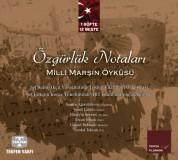 Tekfen Filarmoni Orkestrası, TRT İstanbul Gençlik Korosu, Saim Akçıl: Özgürlük Notaları - Milli Marşın Öyküsü - CD