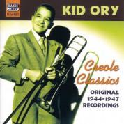Ory, Kid: Creole Classics (1944-1947) - CD