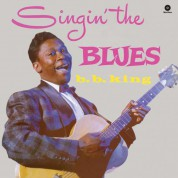 B.B. King: Singin' The Blues (Limited Edition +2 Bonus Tracks) - Plak