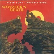 Allen Lowe: Woyzeck's Death - CD