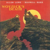Allen Lowe: Woyzeck's Death - CD