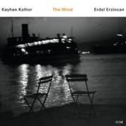 Kayhan Kalhor, Erdal Erzincan: The Wind - CD