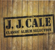 J.J. Cale: Classic Album Selection - CD