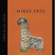 Miraz Trio: Çeber & The Door - CD